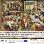 Orality vs. Literacy? Social Practice, Feudal Lawyers and the Problem of Normativity in the 13th-Century Italy and France